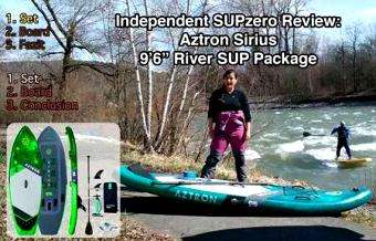 Independent Review: Aztron Sirius River SUP