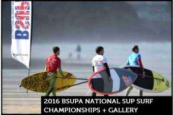SUP International: 2016 Bsupa National Sup Surf Championships + Gallery