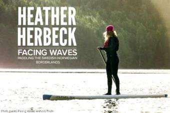 Level 6: Facing Waves - Paddling the Swedish-Norwegian Borderlands