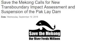 International Rivers: Save the Mekong calls for new impact assessment report for the Pak Lay Dam