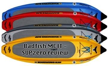 Independent Review: BadFish MCIT 9.0 SUP