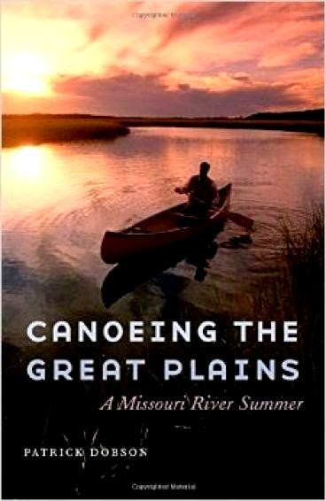 Log of Ibi: Canoeing The Great Plains