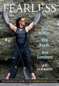 FalconGuides Fearless: One Woman, One Kayak, One Continent