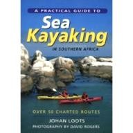 Struik A Practical Guide to Sea Kayaking in Southern Africa