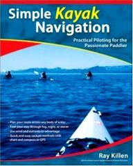 International-Marine%2FRagged-Mountain-Press Simple Kayak Navigation: Practical Piloting for the Passionate Paddler