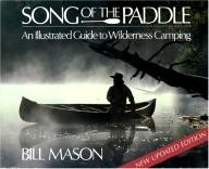 Firefly-Books Song of the Paddle: An Illustrated Guide to Wilderness Camping