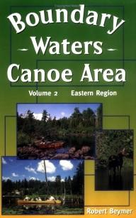 Wilderness-Press Boundary Waters Canoe Area: The Eastern Region