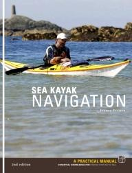 Pesda Press Sea Kayak Navigation: A Practical Manual, Essential Knowledge for Finding Your Way at Sea