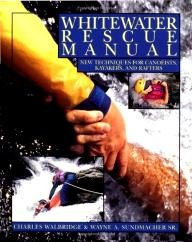 International-Marine%2FRagged-Mountain-Press Whitewater Rescue Manual: New Techniques for Canoeists, Kayakers, and Rafters