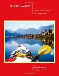 Mountaineers-Books Spirited Waters: Soloing South Through the Inside Passage