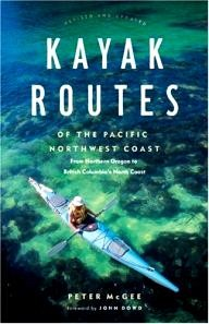 Greystone-Books Kayak Routes of the Pacific Northwest Coast: From Northern Oregon to British Columbia\