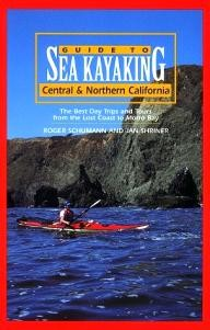 Globe-Pequot Guide to Sea Kayaking Central & Northern California