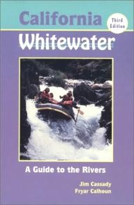 North-Fork-Press California Whitewater: A Guide to the Rivers