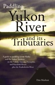 Publication-Consultants Paddling the Yukon River and it\