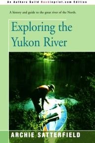 IUniverse Exploring the Yukon River