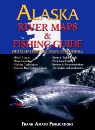 Frank-Amato-Publications Alaska River Maps & Fishing Guide