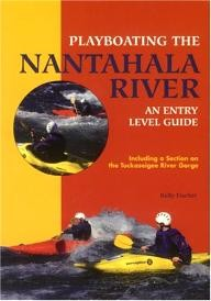 Milestone-Press-%28NC%29 Playboating the Nantahala River: An Entry Level Guide