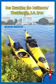 Rainmaker-Publishing Sea Kayaking the Baltimore/Washington, D.C. Area