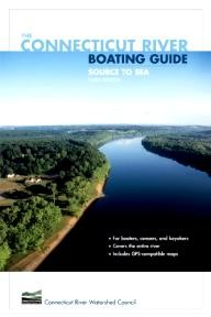 Falcon The Connecticut River Boating Guide, 3rd: Source to Sea (Falcon Guide)