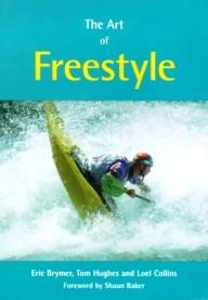 Pesda-Press The Art of Freestyle: A Manual of Freestyle Kayaking, White Water Playboating and Rodeo