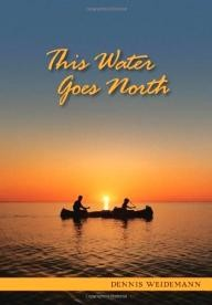 Manitenahk Books This Water Goes North