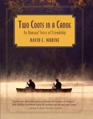Globe-Pequot Two Coots in a Canoe: An Unusual Story of Friendship
