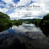 Wesleyan The Connecticut River: A Photographic Journey into the Heart of New England (Garnet Books)