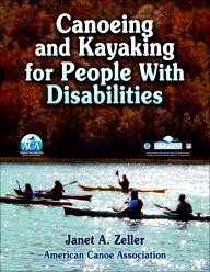 Human-Kinetics Canoeing and Kayaking for People with Disabilities