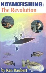 Coelacanth-Pubns Kayakfishing : The Revolution
