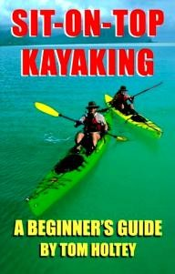 GeoOdyssey-Publications Sit-on-Top Kayaking : A Beginner\