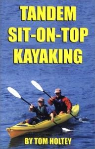 GeoOdyssey-Publications Tandem Sit-On-Top Kayaking (Sit-On-Top Guides)