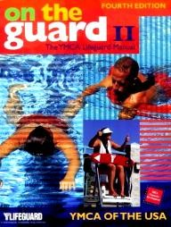Human-Kinetics-Publishers On the Guard II: The Ymca Lifeguard Manual