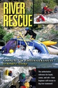 CFS Press River Rescue: A Manual for Whitewater Safety, 4th Ed.