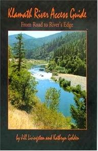 Living-Gold-Press Klamath River Access Guide: From Road to River\