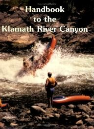 Frank-Amato-Publications Handbook to the Klamath River Canyon