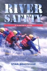 The-Lyons-Press River Safety: A Floaters Guide