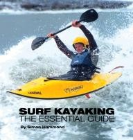 Green-Room-Publishing Surf Kayaking: The Essential Guide