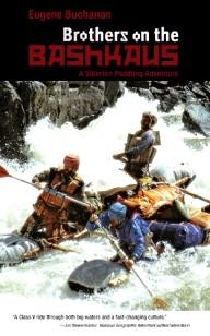 Fulcrum-Publishing Brothers on the Bashkaus: A Siberian Paddling Adventure