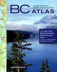 Whitecap-Books BC Coastal Recreation Kayaking and Small Boat Atlas: Volume 2, British Columbia\
