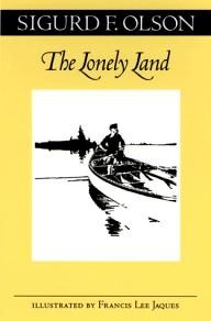 University-of-Minnesota-Press The Lonely Land (Fesler-Lampert Minnesota Heritage Book Series)