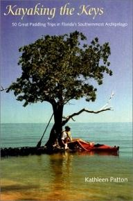 University-Press-of-Florida Kayaking the Keys: 50 Great Paddling Adventures in Florida\