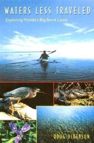 University-Press-of-Florida Waters Less Traveled: Exploring Florida\