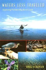 University-Press-of-Florida Waters Less Traveled: Exploring Florida\