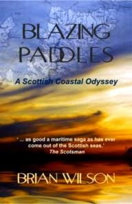 Two-Ravens-Press Blazing Paddles: A Scottish Coastal Odyssey