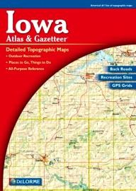 DeLorme-Publishing Iowa Atlas & Gazetteer