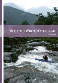 Pesda-Press Scottish White Water: The SCA Guidebook (Scottish Canoe Association)