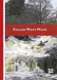 Pesda-Press English White Water: The British Canoe Union Guidebook (Bcu Guidebook)