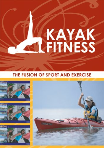 Kayak Fitness - The Fusion of Sport and Exercise - 51crQ1D7tqL