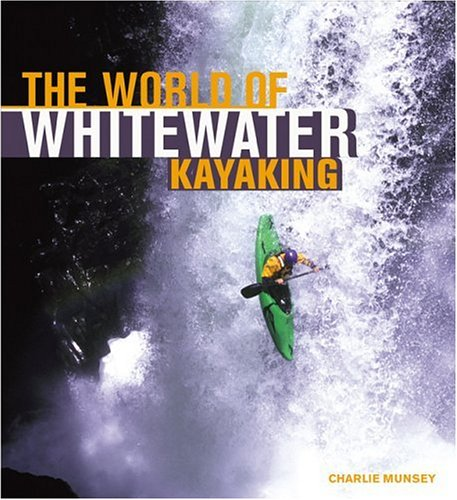 The World of Whitewater Kayaking (Enthusiast Color Series) - 51XR9YF2C0L