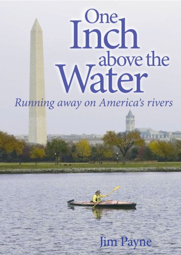 One Inch Above the Water: Running Away on America's Rivers - 51a4meeC6oL